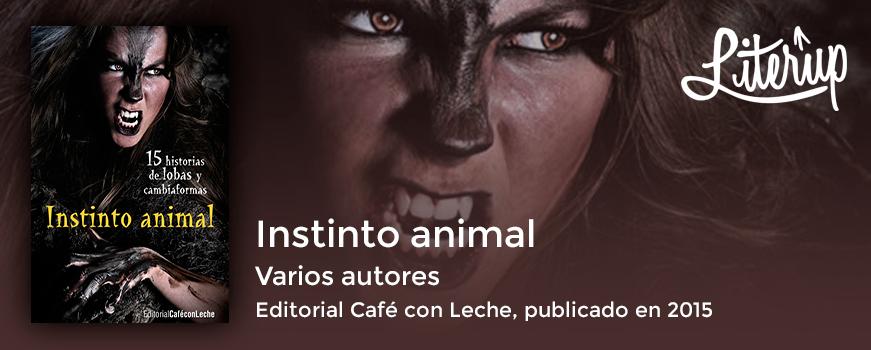 Críticas creativas: 'Instinto animal'