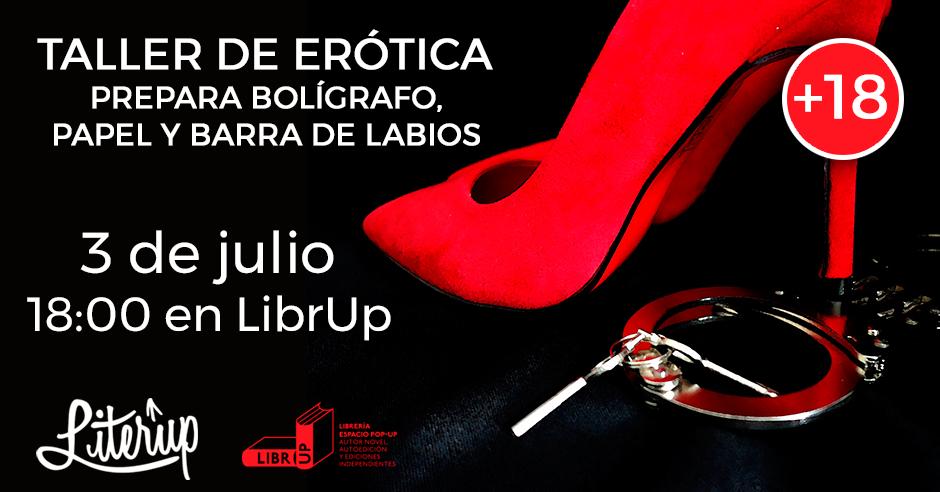 Taller de erótica El próximo 3 de julio ven a nuestro taller de escritura erótica en Barcelona